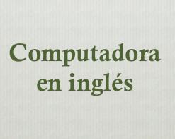 partes computadora en inglés