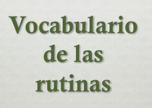 vocabulario de las rutinas