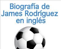 biografía de James Rodríguez en inglés