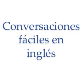 Conversaciones fáciles en inglés