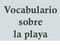 vocabulario sobre la playa en inglés