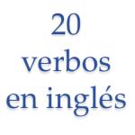 20 verbos en inglés