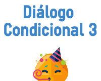 Diálogo condicional 3