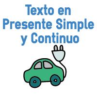 Texto en inglés en Presente simple y Continuo