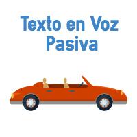 Texto en Voz Pasiva