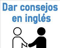 dar consejos en inglés