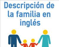 Descripción de la familia en inglés